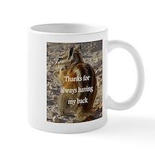 Mug - THANKS FOR ALWAYS HAVING MY BACK