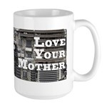 Love Your Mother (board) Large Mug