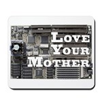 Love Your Mother (board) Mousepad