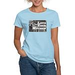 Love Your Mother (board) Women's Light T-Shirt