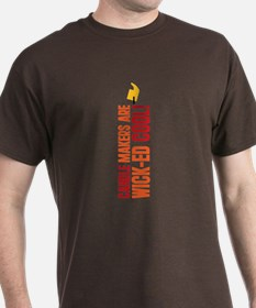 Candle Makers Are Wick-ed Cool T-Shirt