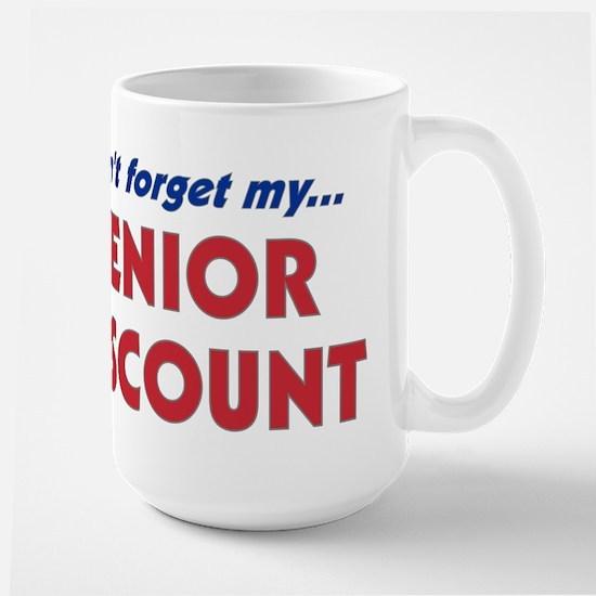 """Don't Forget My Senior Discount"" Large Mug"