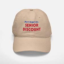"""Don't Forget My Senior Discount"" Baseball Baseball Cap"