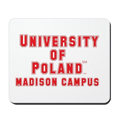 University of Poland - Madison Campus Mousepad