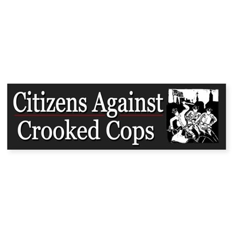 Citizens Against Crooked Cops - Sticker