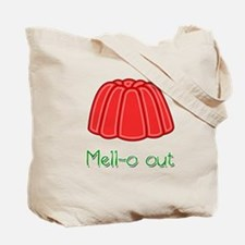 Mell-o Out Tote Bag