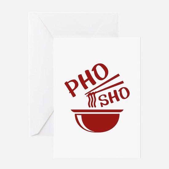 Pho Sho Greeting Card