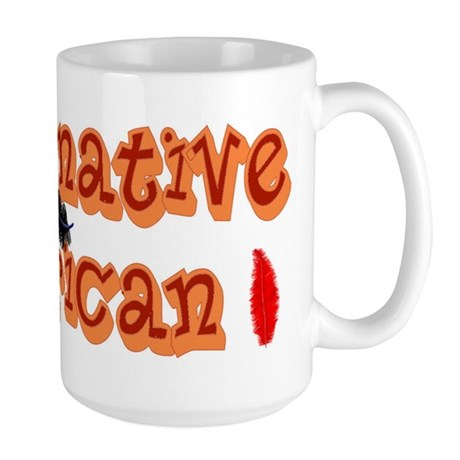 """Proud Native American"" Large Mug"