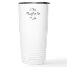 Thankful for my Dad Travel Mug