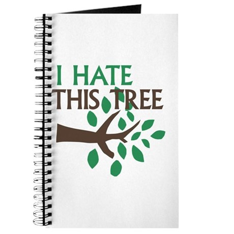I Hate This Tree Journal