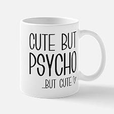Cute But Psycho Mug