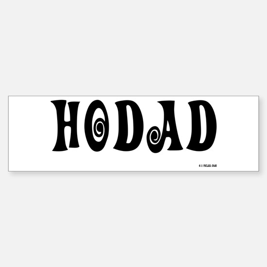 Hodad - On a Bumper Bumper Bumper Sticker