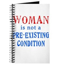 Woman is not a Pre Existing Condtion Journal