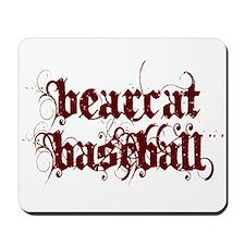 BEARCAT BASEBALL (1) Mousepad