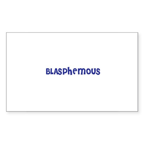 Blasphemous Rectangle Sticker