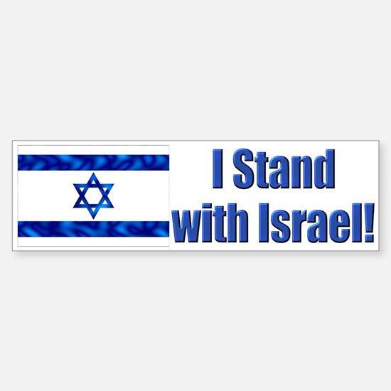 I Stand with Israel! Bumper Bumper Bumper Sticker