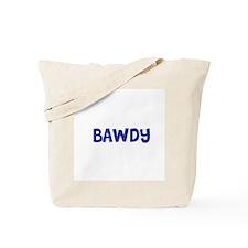 Bawdy Tote Bag