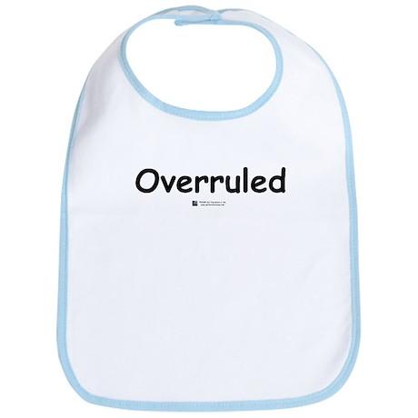 Overruled - Bib