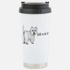 Westie Talk to the Tail Stainless Steel Travel Mug