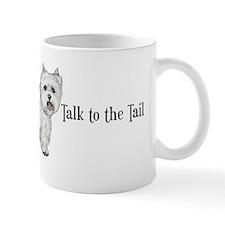 Westie Talk to the Tail Mug