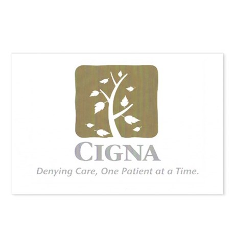 Cigna - Denying Care, One Patient at a Time. Postc