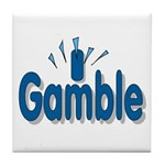 I Gamble Tile Coaster