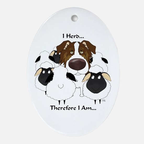 Aussie - I Herd... Oval Ornament