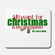 All I Want Air Force Son Mom Mousepad