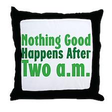 Nothing Good Throw Pillow