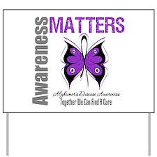 Alzheimer's AwarenessMatters Yard Sign