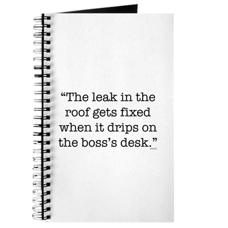 """The leak in the roof..."" Journal"