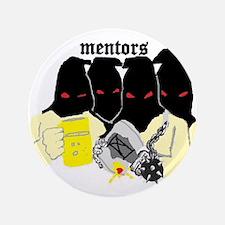 """the mentors 3.5"""" Button"""