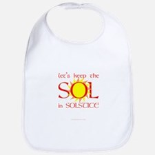 Keep the Sol in Solstice Bib