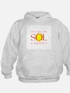 Keep the Sol in Solstice Hoodie