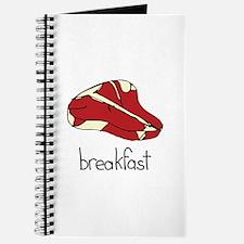 Steak is for breakfast Journal