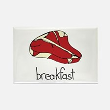 Steak is for breakfast Rectangle Magnet