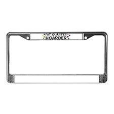 Quarter Hoarder License Plate Frame