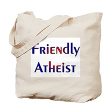 Friendly Atheist Tote Bag