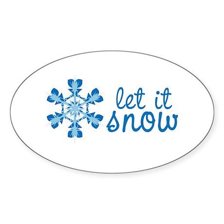 LET IT SNOW! Oval Sticker