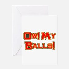 Ow! My Balls! Greeting Card