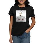 I'LL DO ANYTHING FOR PIZZA Women's Dark T-Shirt