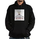 I'LL DO ANYTHING FOR PIZZA Hoodie (dark)