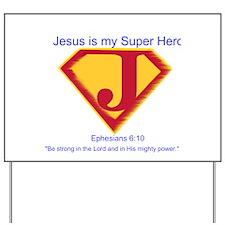 Jesus is My Super Hero Yard Sign