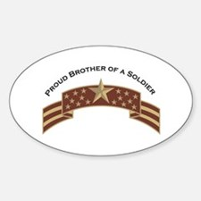 Proud Brother of a Soldier St Oval Decal