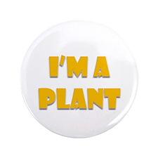 """Plant 3.5"""" Button"""