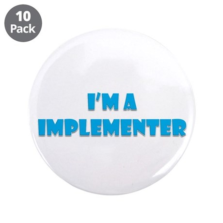 """Implementer 3.5"""" Button (10 Pack)"""