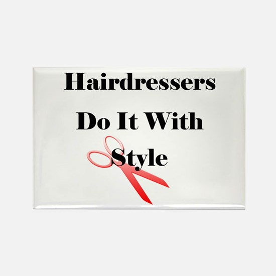 Hairdressers Do It With Style Refrigerator Magnet
