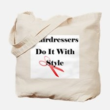 Hairdressers Do It With Style Tote Bag