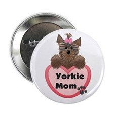 "Yorkie Mom 2.25"" Button (10 pack)"