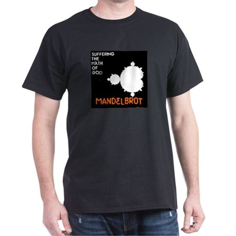 suffering the math of God Mandelbrot T-Shirt